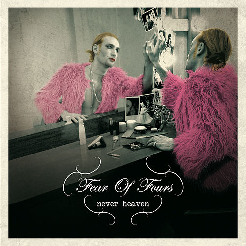 Play & Download Never Heaven by Fear of Fours | Napster