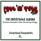 Cool 'N' Yule - The Christmas Album by Various Artists