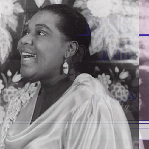 Play & Download The Blues Biography by Bessie Smith | Napster