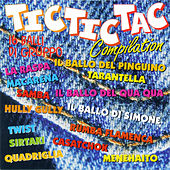 Tic Tic Tac compilation by Various Artists