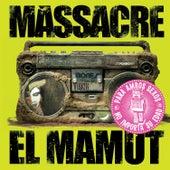 Play & Download El Mamut by Massacre | Napster