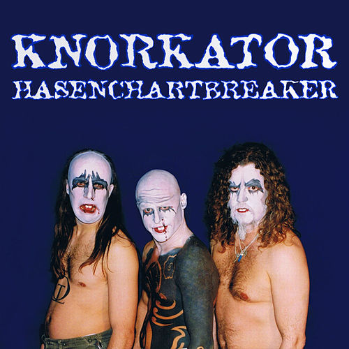 Play & Download Hasenchartbreaker by Knorkator | Napster