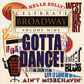 Celebrate Broadway Vol. 9: Gotta Dance by Various Artists