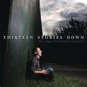 Thirteen Stories Down - The Songs of Jonathan Reid Gealt by Various Artists