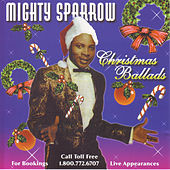Play & Download Christmas Ballads by The Mighty Sparrow | Napster
