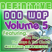 Play & Download Definitive Doowop 5 by Various Artists | Napster