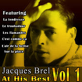 Play & Download Jacques Brel At His Best Vol 1 by Jacques Brel | Napster