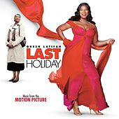Last Holiday (Music From The Motion Picture) by Various Artists