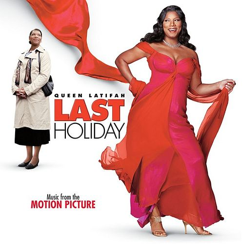 Play & Download Last Holiday (Music From The Motion Picture) by Various Artists | Napster