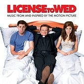 Play & Download License To Wed by Various Artists | Napster