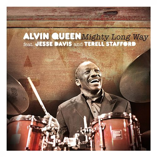 Mighty Long Way by Alvin Queen