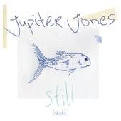 Play & Download Still by Jupiter Jones | Napster
