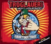 Play & Download Haberfeldtreiber by Troglauer Buam | Napster