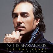 Notis Sfakianakis - The EMI Years by Notis Sfakianakis (Νότης Σφακιανάκης)