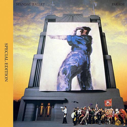 Play & Download Parade by Spandau Ballet | Napster