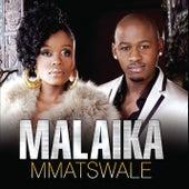 Play & Download Mmatswale by Malaika | Napster