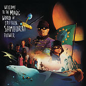 Play & Download Welcome to the Magic World of Captain Samouraï Flower by Pascal Obispo | Napster