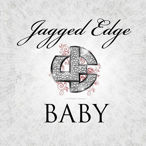 Play & Download My Baby by Jagged Edge | Napster