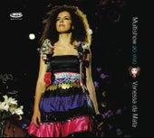 Play & Download Multishow Ao Vivo Vanessa da Mata by Vanessa da Mata | Napster