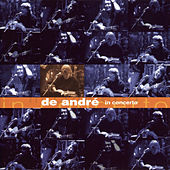 Play & Download De André In Concerto by Fabrizio De André | Napster