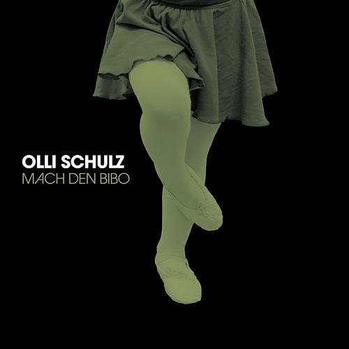 Play & Download Mach den Bibo by Olli Schulz | Napster