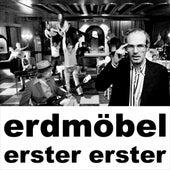 Erster Erster - Single by Erdmöbel