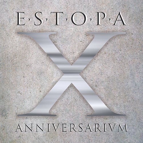 Play & Download X Anniversarivm by Estopa | Napster