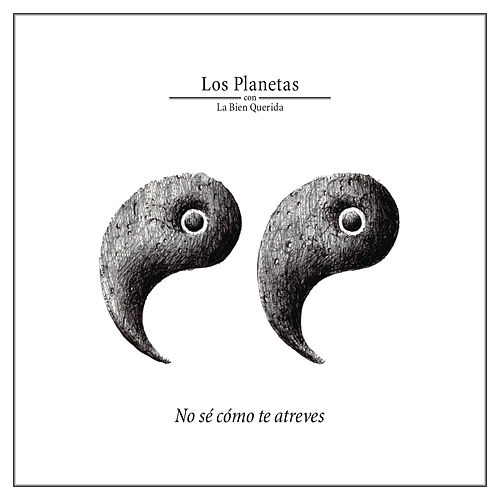 Play & Download No Se Como Te atreves by Los Planetas | Napster