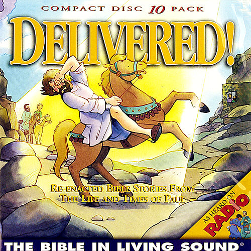 Play & Download Delivered!, Vol. 7 by The Bible in Living Sound | Napster