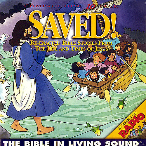 Play & Download Saved!, Vol. 5 by The Bible in Living Sound | Napster