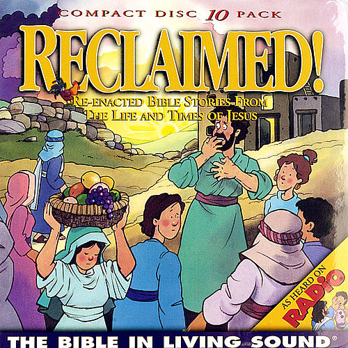 Play & Download Reclaimed!, Vol. 6 by The Bible in Living Sound | Napster