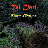 Whisper of Tomorrow by Tai Cheri