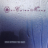 Play & Download Space Between the Drops by Sky Cries Mary | Napster