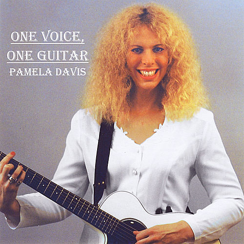Play & Download One Voice, One Guitar by Pamela Davis | Napster