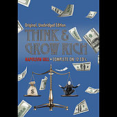 Play & Download Think & Grow Rich (Original, Unabridged Audio Edition) 12 CD Set by Napoleon Hill | Napster