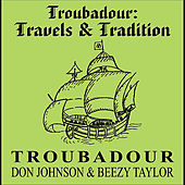 Play & Download Troubadour: Travels & Tradition by Troubadour | Napster