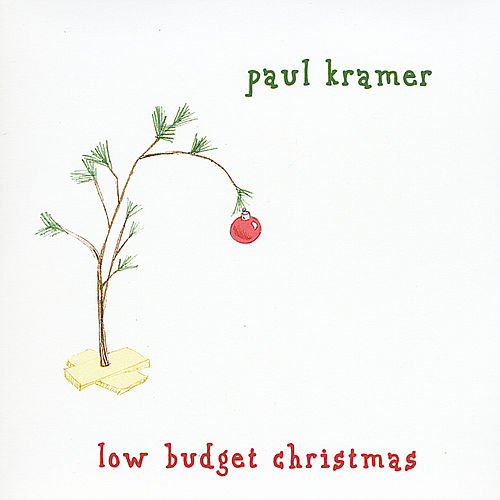 Low Budget Christmas by Paul Kramer