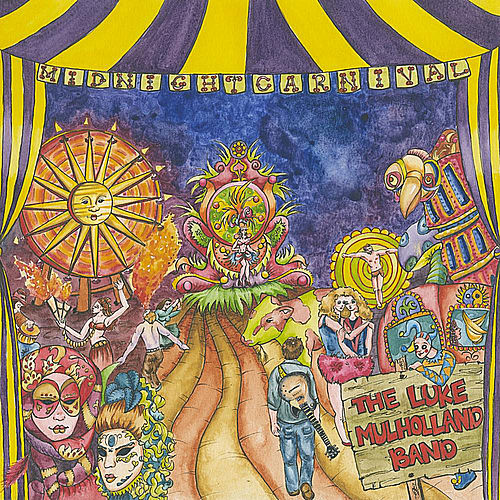 Play & Download Midnight Carnival by The Luke Mulholland Band | Napster