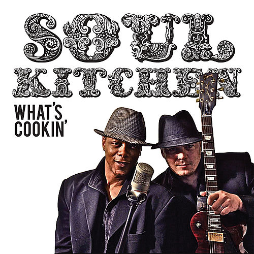 What's Cookin by Soul Kitchen