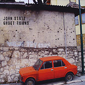 Play & Download Ghost Towns by John Statz | Napster