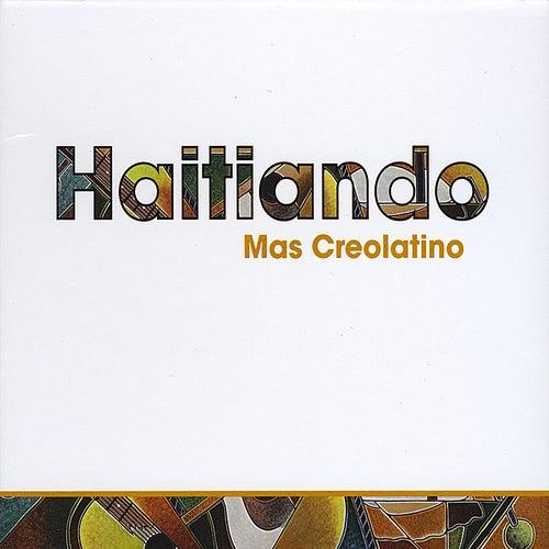 Play & Download Mas Creolatino by Haitiando  | Napster