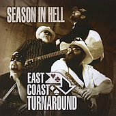 Season In Hell by East Coast Turnaround