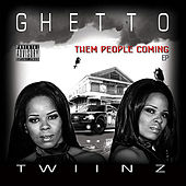 Play & Download Them People Coming by Ghetto Twiinz | Napster