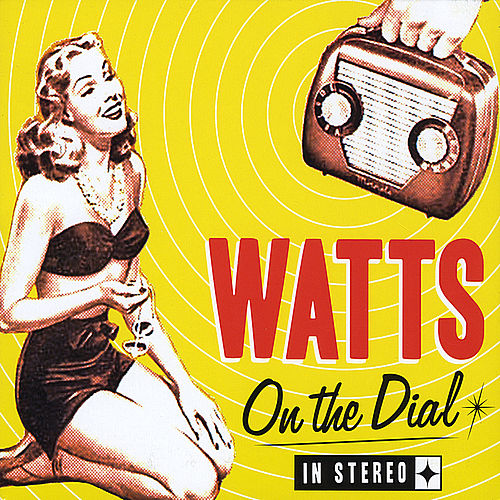 Play & Download On the Dial by Watts (1) | Napster