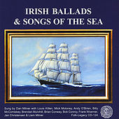 Irish Ballads and Songs of the Sea by Dan Milner