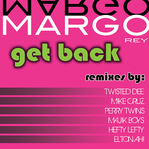 Play & Download Get Back by Margo Rey | Napster