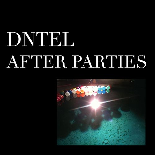 Play & Download After Parties 1 by Dntel | Napster