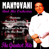 Play & Download Mantovani Greatest Hits by Mantovani & His Orchestra | Napster