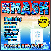 Play & Download Smash French Hits Vol 2 by Various Artists | Napster