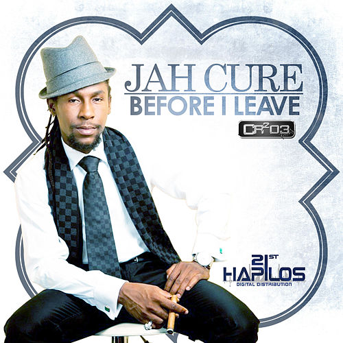 Play & Download Before I Leave by Jah Cure | Napster